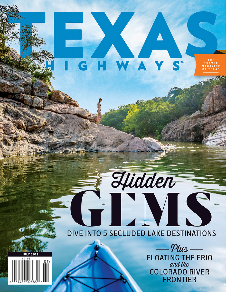 Texas Highways Magazine - July 2019
